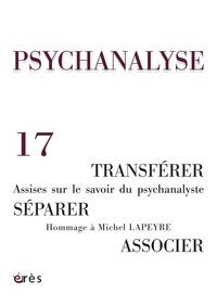 Pierre Bruno et Sylvia de Castro Korgi - Psychanalyse N° 17, Janvier 2010 : .