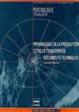 Laurent Heurley - Psychologie française N° 47/1 Mars 2002 : Psychologie de la production et de l'utilisation de documents techniques.