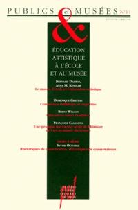 Bernard Darras et Dominique Chateau - Publics et Musées N° 14, Juillet-Décem : Education artisitique à l'école et au musée.