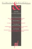 Hana Gottesdiener et Jean Davallon - Publics et Musées N° 7, janvier-juin 1 : MUSEE ET EDUCATION.