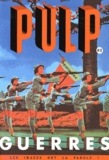 Christian Demilly - Pulp N° 2 : Guerres.