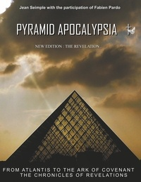 Jean Seimple - Pyramid apocalypsia - The revelations at the end of time.