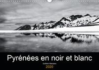 Guilhem Manzano - Pyrénées en noir et blanc (Calendrier mural 2020 DIN A3 horizontal) - Images de paysages des Pyrénées en noir et blanc (Calendrier mensuel, 14 Pages ).