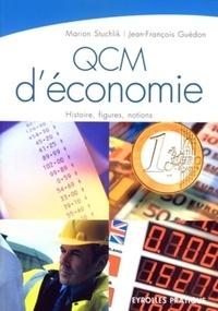 Marion Stuchlik et Jean-François Guédon - QCM d'économie - Histoire, notions.
