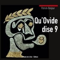 La route de la soie Éditions - Qu'Ovide dise 9.
