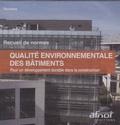 AFNOR - Qualité environnementale des bâtiments - CD-ROM.
