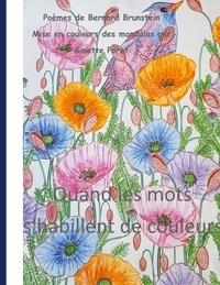 Bernard Brunstein - Quand les mots s'habillent de couleurs.