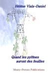 Hélène Viala-Daniel - Quand les pylônes auront des feuilles.