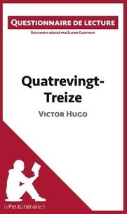 Eliane Choffray - Quatrevingt-treize de Victor Hugo - Questionnaire de lecture.