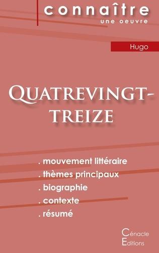 Victor Hugo - Quatrevingt-treize - Fiche de lecture.