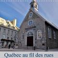 Didier Sibourg - Québec au fil des rues (Calendrier mural 2020 300 × 300 mm Square) - La ville de Québec un petit coin de France en Amérique. (Calendrier mensuel, 14 Pages ).