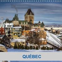 Mario Plourde - CALVENDO Places  : Québec (Calendrier mural 2021 300 × 300 mm Square) - Quelques photos de la Ville de Québec, Canada (Calendrier mensuel, 14 Pages ).