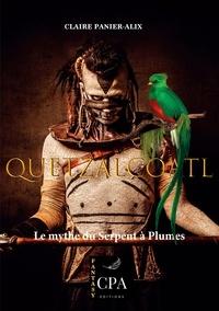 CPA éditions - Fantasy 5 : Quetzalcoatl - Le mythe du Serpent à Plumes.