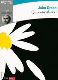 John Green - Qui es-tu Alaska ?. 1 CD audio MP3