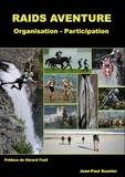 Jean-Paul Sounier - Raids aventure - Organisation - Participation.