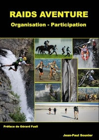 Jean-Paul Sounier - Raids aventure - Organisation - Participation.