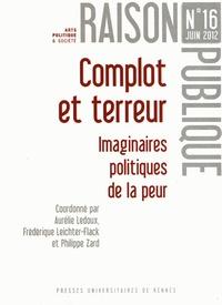 Aurélie Ledoux et Frédérique Leichter-Flack - Raison Publique N° 16, Juin 2012 : Complot et terreur - Imaginaires politiques de la peur.