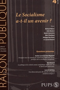 Michael Walzer et Daniel Innerarity - Raison Publique N° 4, mai 2006 : Le socialisme a-t-il encore un avenir ?.
