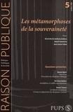 Ulrich Beck et Solange Chavel - Raison Publique N° 5, Octobre 2006 : Les métamophoses de la souveraineté.