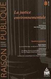 Axel Gosseries et Anne-Christine Habbard - Raison Publique N° 8, Avril 2008 : La justice environnementale.
