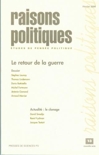 Dario Battistella - Raisons politiques N° 13 Février 2004 : Le retour de la guerre.