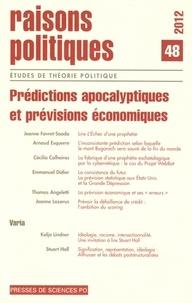 Sciences Po - Raisons politiques N° 48, 2012 : Prédictions apocalyptiques et prévisions économiques.
