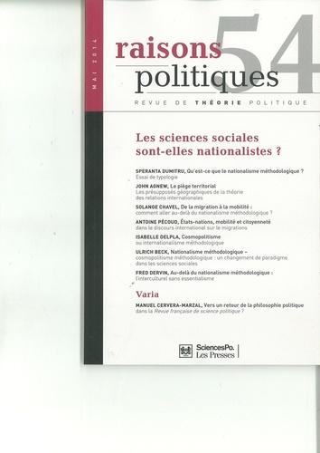 Speranta Dumitru et John Agnew - Raisons politiques N° 54 : Les sciences sociales sont-elles nationalistes ?.