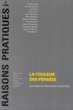 Patricia Paperman et Ruwen Ogien - Raisons pratiques N° 6/1995 : La couleur des pensées - Sentiments, émotions, intentions.