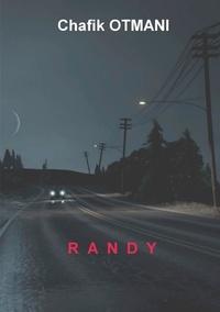 Chafik Otmani - Randy.