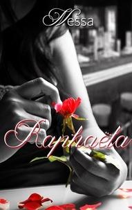 Nessa - Raphaela.