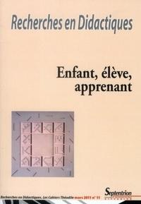 Bertrand Daunay et Cédric Fluckiger - Recherches en Didactiques N° 11, Mars 2011 : Enfant, élève, apprenant.