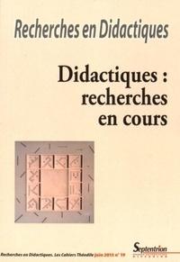 Michael Markey et Denise Orange Ravachol - Recherches en Didactiques N° 19, Juin 2015 : Didactiques : recherches en cours.