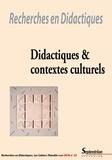 Denise Orange Ravachol et Abdelkarim Zaid - Recherches en Didactiques N° 25, Mai 2018 : Didactiques et contextes culturels.