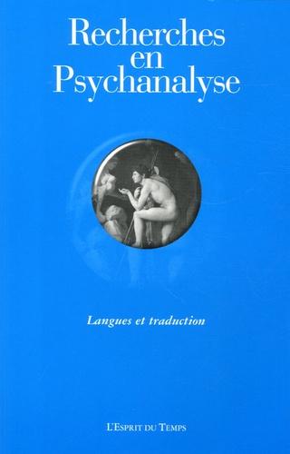 François Richard et Mareike Wolf-Fédida - Recherches en Psychanalyse N° 4, 2005 : Langues et traduction.