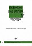 Nicolas Ruwet - Recherches linguistiques de Vincennes N° 22 : Francs-tireurs de la linguistique.