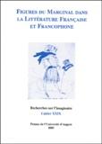 Arlette Bouloumié et Francis Berthelot - Recherches sur l'imaginaire N° 29 Mars 2003 : Figures du marginal dans la littérature française et francophone.