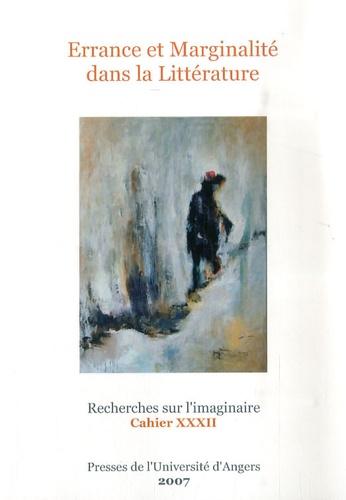 Arlette Bouloumié - Recherches sur l'imaginaire N° 32 : Errance et marginalité dans la littérature.