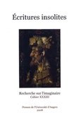 Arlette Bouloumié - Recherches sur l'imaginaire N° 33 : Ecritures insolites.
