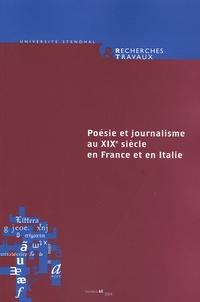 Silvia Disegni et Alain Vaillant - Recherches & Travaux N° 65/2004 : Poésie et journalisme au XIXe siècle en France et en Italie - L'exemple napolitain.