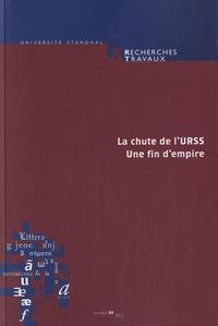 Claude Coste et Bertrand Vibert - Recherches & Travaux N° 80, 2012 : La chute de l'URSS - Une fin d'empire.
