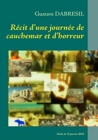 Récit dune journée de cauchemar et dhorreur - De limaginaire fictif au récit sur le 12 janvier 2010 en Haïti.pdf