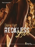 Diane Hart - Reckless Love.