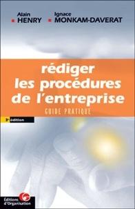 Ignace Monkam-Daverat et Alain Henry - Rédiger les procédures de l'entreprise - Guide pratique.
