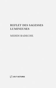 Mehdi Badeche - Reflet des sagesses lumineuses.