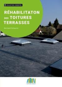 Bertrand Schwartz - Réhabilitation des toitures terrasses.