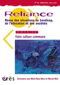 Yves Jeanne - Reliance N° 27 - Mars 2008 : Faire culture commune.