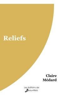 Claire Médard - Reliefs.