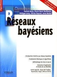 Patrick Naïm et Pierre-Henri Wuillemin - Réseaux bayésiens.