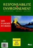 Marie Berchoud et Paul-Henri Bourrelier - Responsabilité & environnement N° 37, Janvier 2005 : Mots et langage de l'urgence.