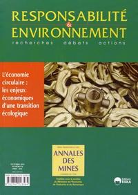 Virginie Schwarz et Patrick Souet - Responsabilité & environnement N° 76, Octobre 2014 : L'économie circulaire : les enjeux économiques d'une transition écologique.